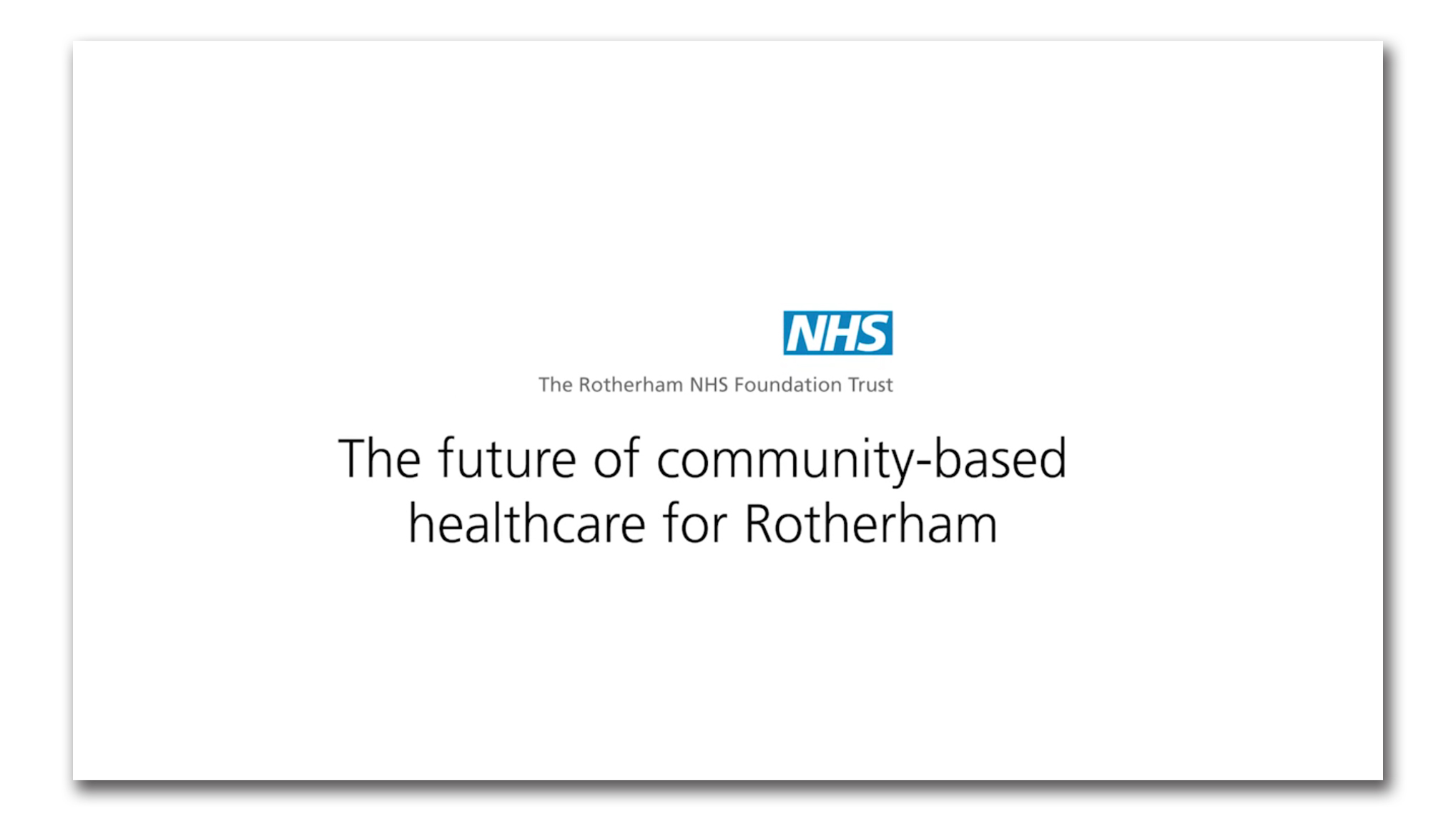 Whiteboard animation for Rotherham's community-based healthcare plans